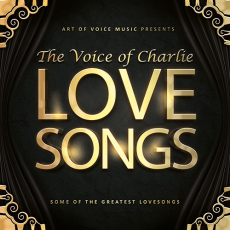 The Voice of Charlie – Love Songs